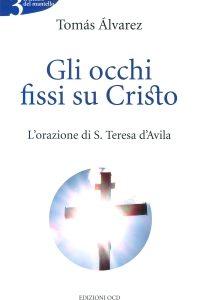 """Il libro """"Gli occhi fissi su Cristo"""""""