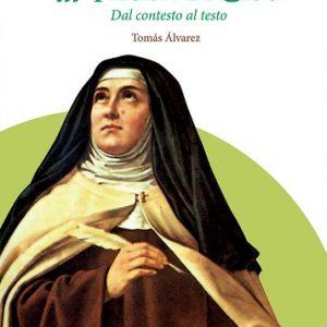 """il libro """"Gli orizzonti di Teresa di Gesù"""""""