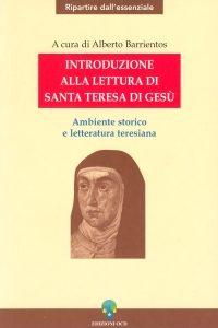 """Il libro """"Introduzione della lettura di Santa Teresa di Gesù"""""""