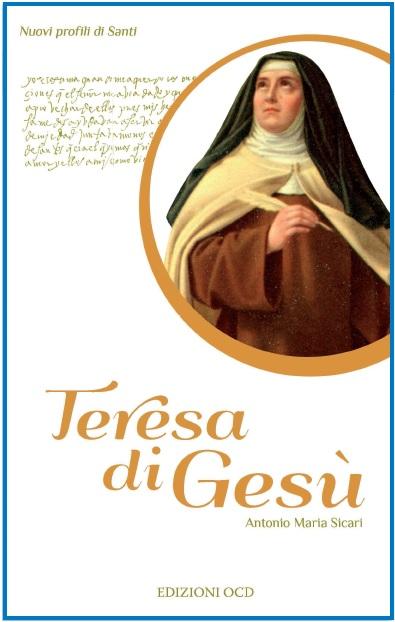 Nuovi profili di S. Teresa di Gesù