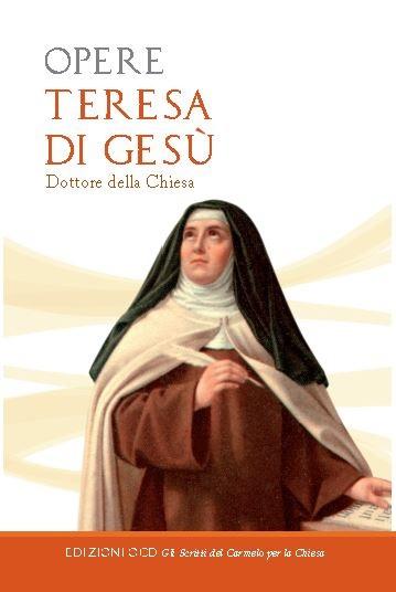 """Libro """"Opere"""" Teresa di Gesù"""