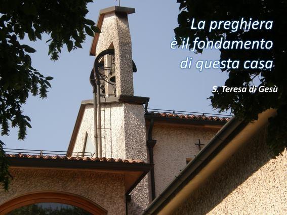 immagine campanile monastero e frase di S. Teresa di Gesù